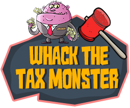 'Whack The Tax Monster' & Win Big
